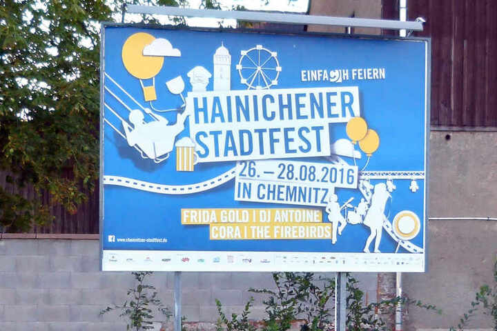 Jeder, der auf der B169 an Hainichen vorbeifährt, sieht die Werbung fürs  Chemnitzer Stadtfest.