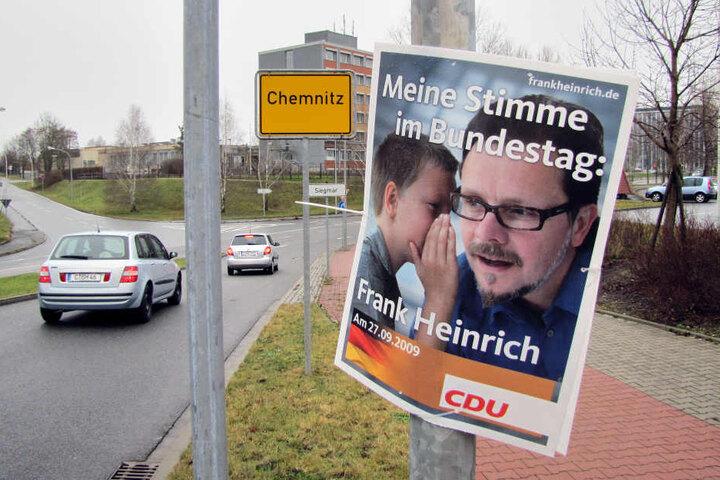 2009 holte Frank Heinrich (CDU) auch mithilfe dieser Wahlplakate das Chemnitzer Direktmandat für den Bundestag.