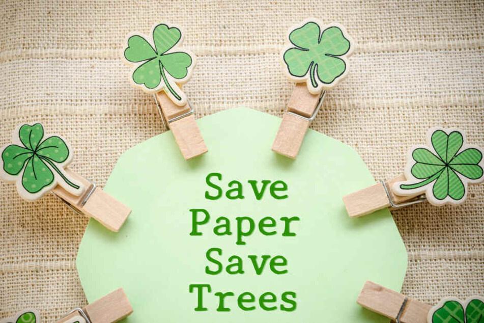 Das perfekte Motto, für alle die jetzt Papier einsparen wollen.