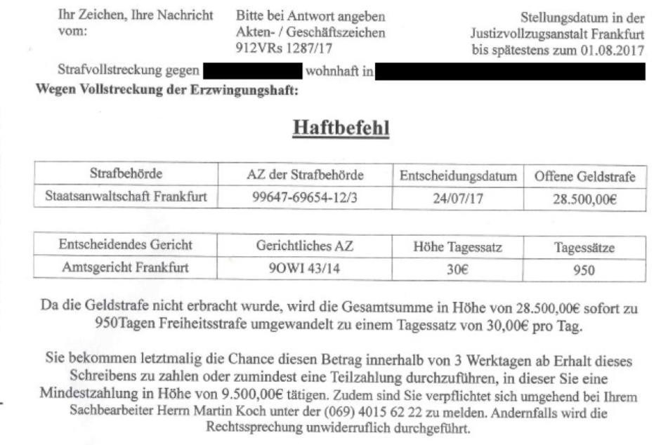 Wenn Ihr diese Haftbefehle aus Frankfurt bekommt, ruft sofort die Polizei