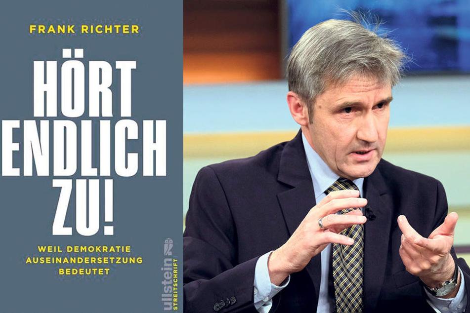 """""""Hört endlich zu!"""", fordert Frank Richter (57), früherer Chef der Landeszentrale für politische Bildung."""