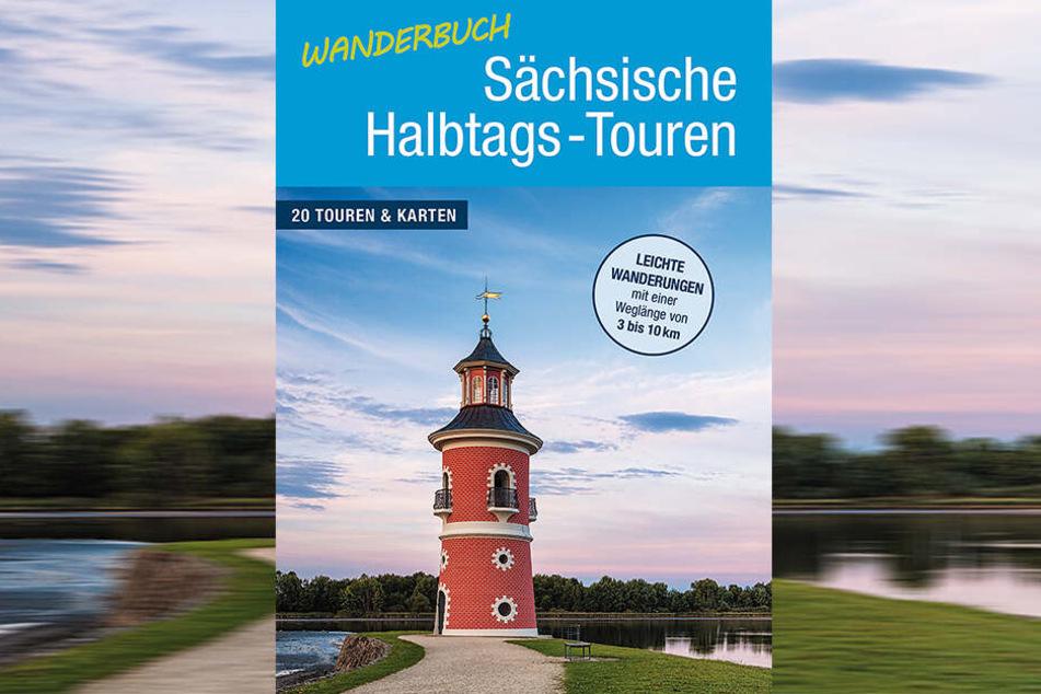 Halbtages-Touren für Langschläfer: Auf 180 Seiten gibt's kurze Wanderrouten durch Sachsen.