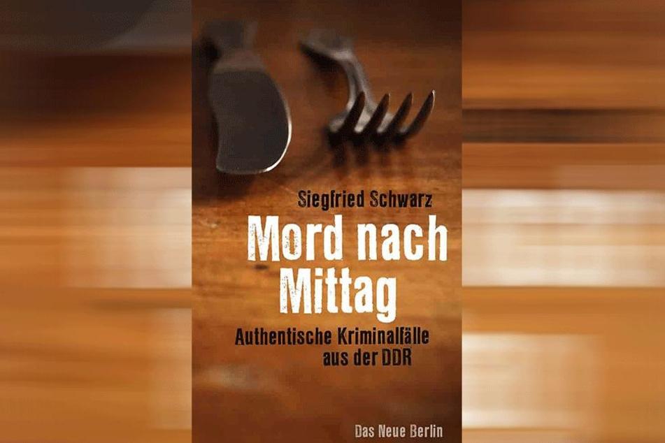 """Über 30 Jahre ermittelte Siegfried Schwarz (83) in der DDR bei der Kripo - seine aufregendsten Fälle hat er in """"Mord am Mittag"""" aufgeschrieben."""