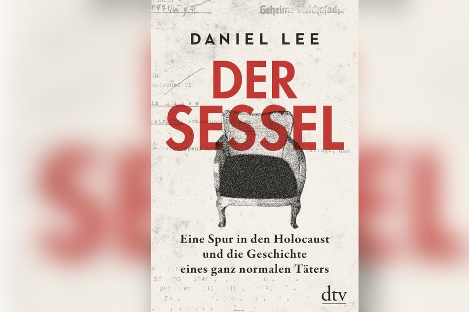 """Cover des Buches """"Der Sessel"""" von Daniel Lee (undatierte Aufnahme). Der britische Historiker Daniel Lee macht sich auf die Suche und recherchiert die Geschichte von Robert Griesinger."""