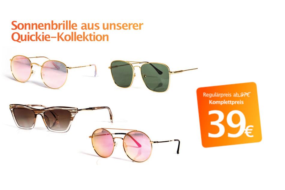 Quickie-Kollektion-Sonnenbrille für nur 39 Euro.
