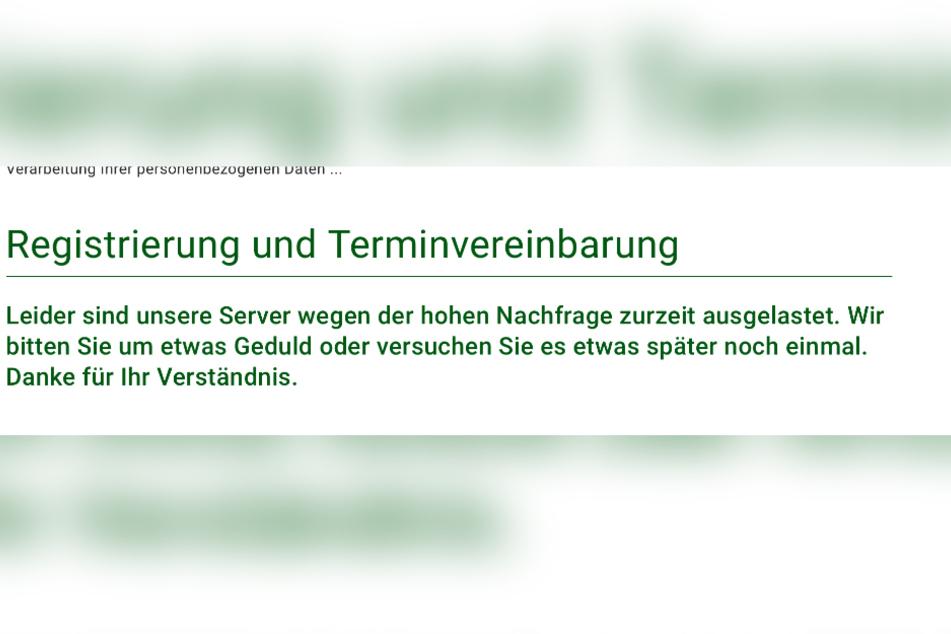 Die Internetseite www.sachsen.impfterminvergabe.de. war bereits vorab überlastet.