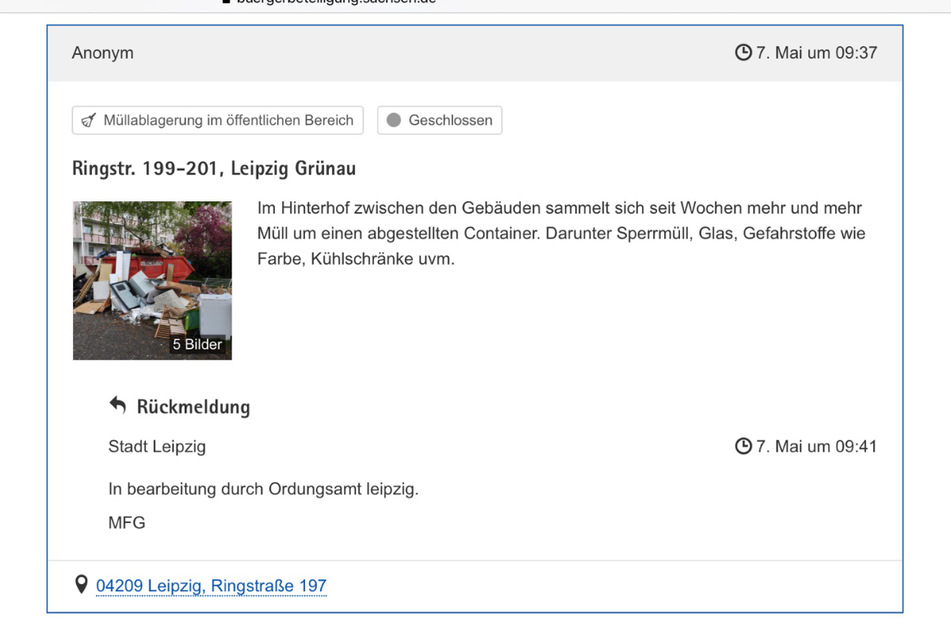 Auf der Website des Mängelmelders der Stadt Leipzig ist dies nicht der einzige Hinweis zu dem Schandfleck. Mindestens fünf Einträge finden sich bereits.