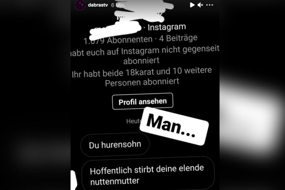 Diese beleidigende Nachricht postete DaBrasTV am Sonntag auf Instagram. Kurz danach war der Channel nicht mehr zu erreichen.
