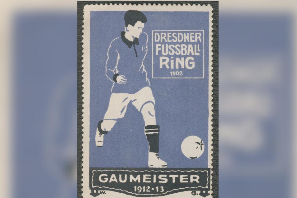 Eine Werbemarke vom Dresdner Fußballring. Die Mannschaft wurde seinerzeit Gaumeister, eine Art Ostsachsenmeister.